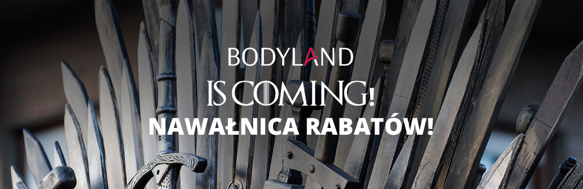 Bodyland is coming! Nawałnica rabatów!