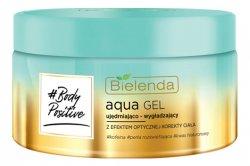 Bielenda Body Positive Aqua Gel, żel ujędrniająco-wygładzający, 250ml